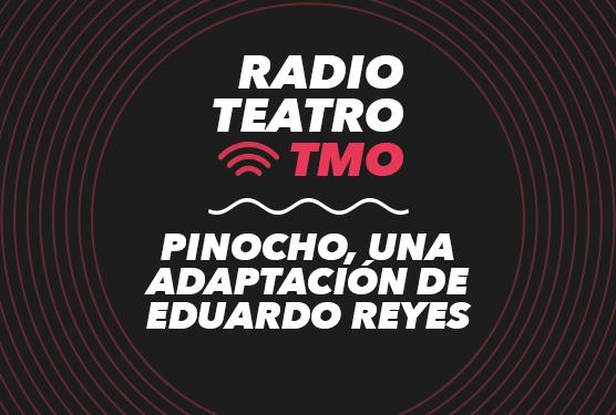 Pinocho, una adaptación de Eduardo Reyes