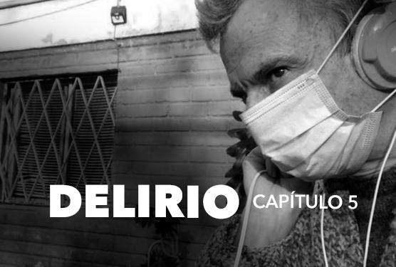 Delirio (capítulo 5)