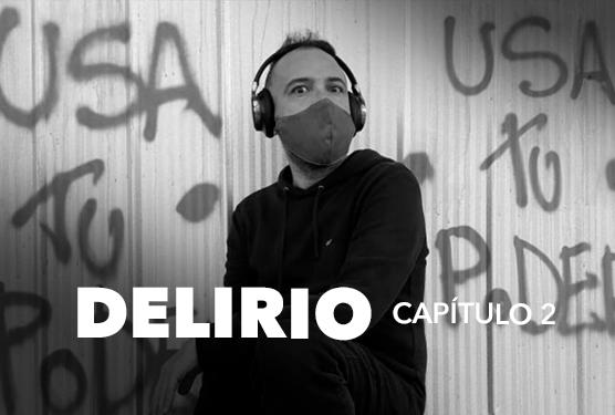 Delirio (capítulo 2)