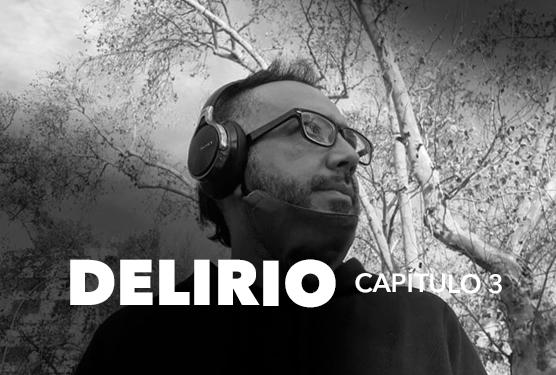 Delirio (capítulo 3)