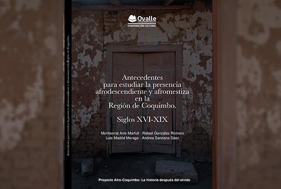 Antecedentes para estudiar la presencia afrodescendiente y afromestiza en la Región de Coquimbo
